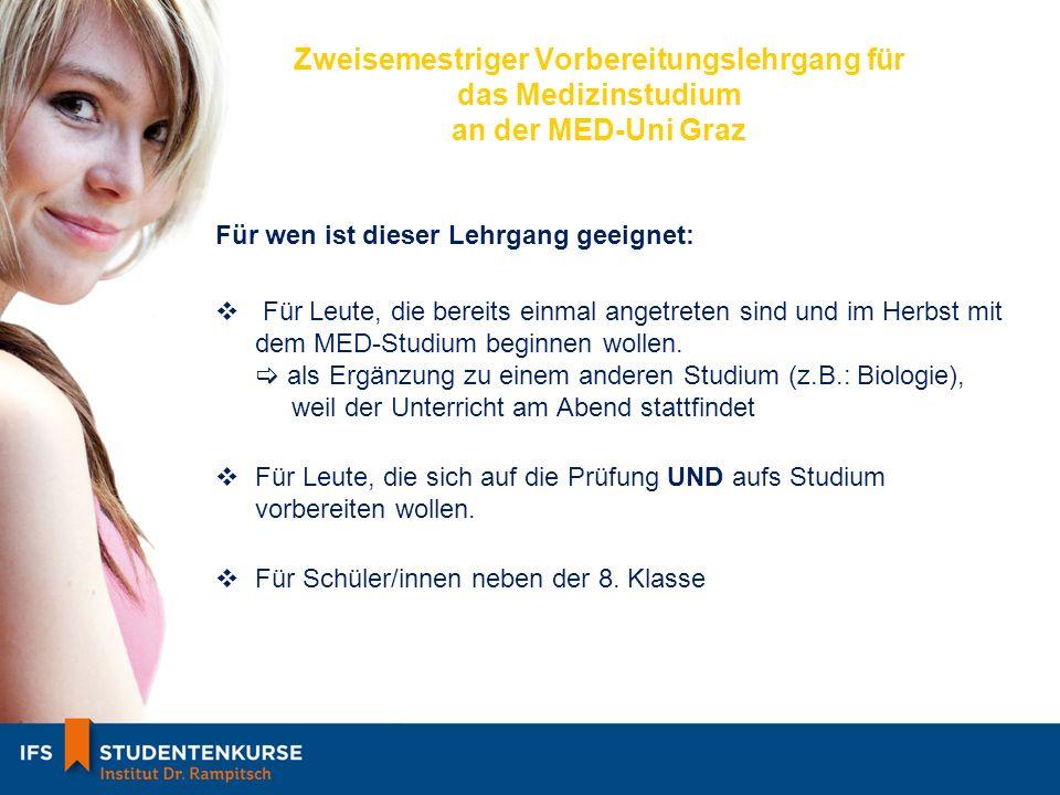 Zweisemestriger Vorbereitungslehrgang für das Medizinstudium an der MED-Uni Graz
