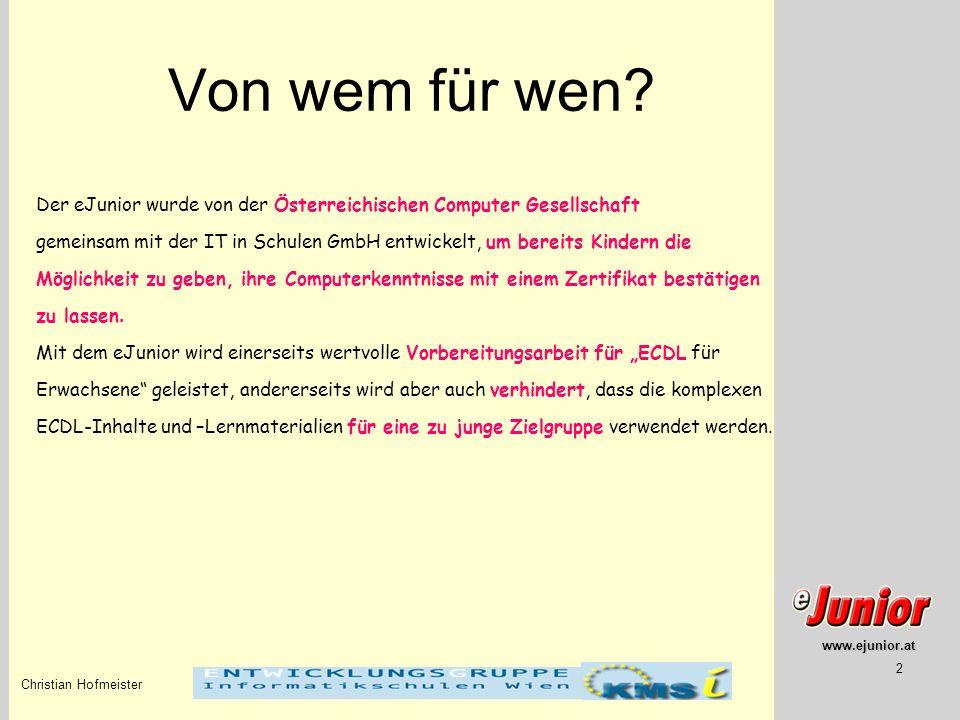 Von wem für wen Der eJunior wurde von der Österreichischen Computer Gesellschaft.