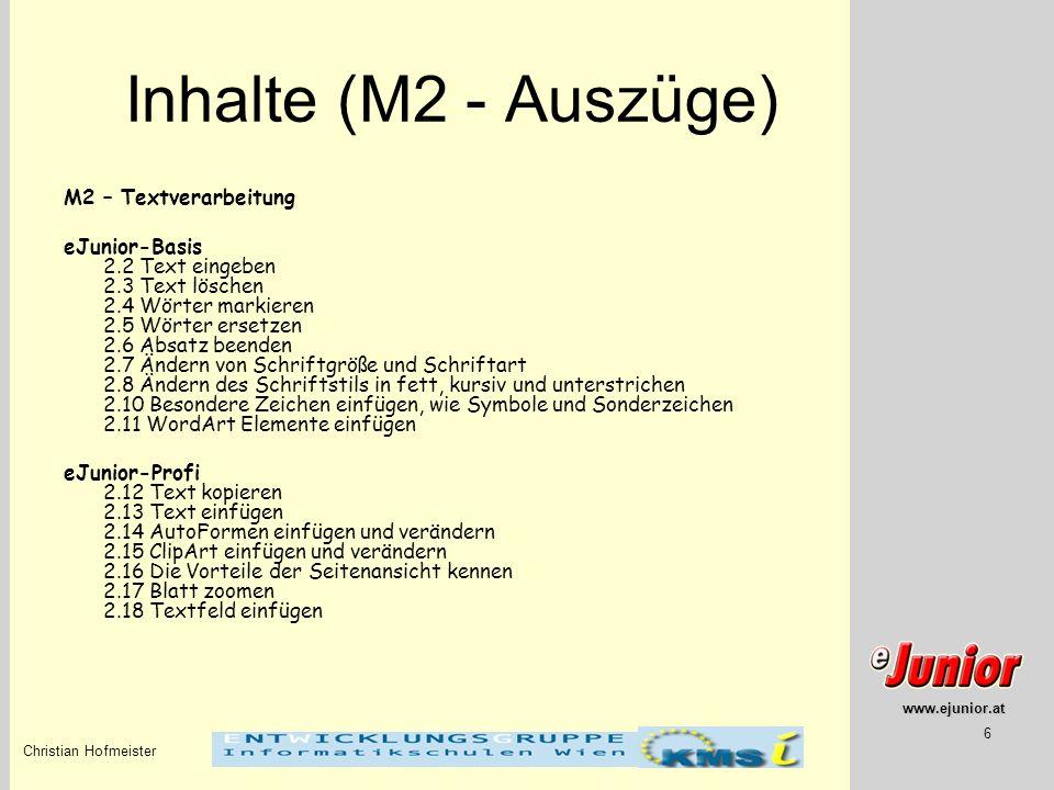 Inhalte (M2 - Auszüge) M2 – Textverarbeitung