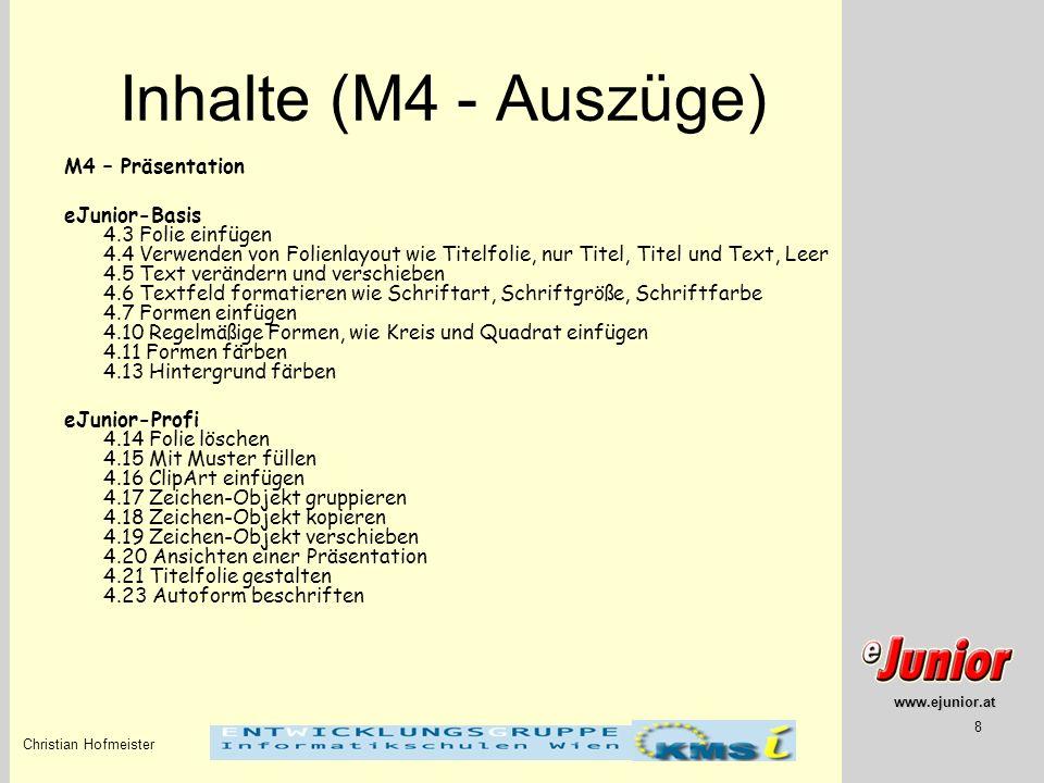 Inhalte (M4 - Auszüge) M4 – Präsentation