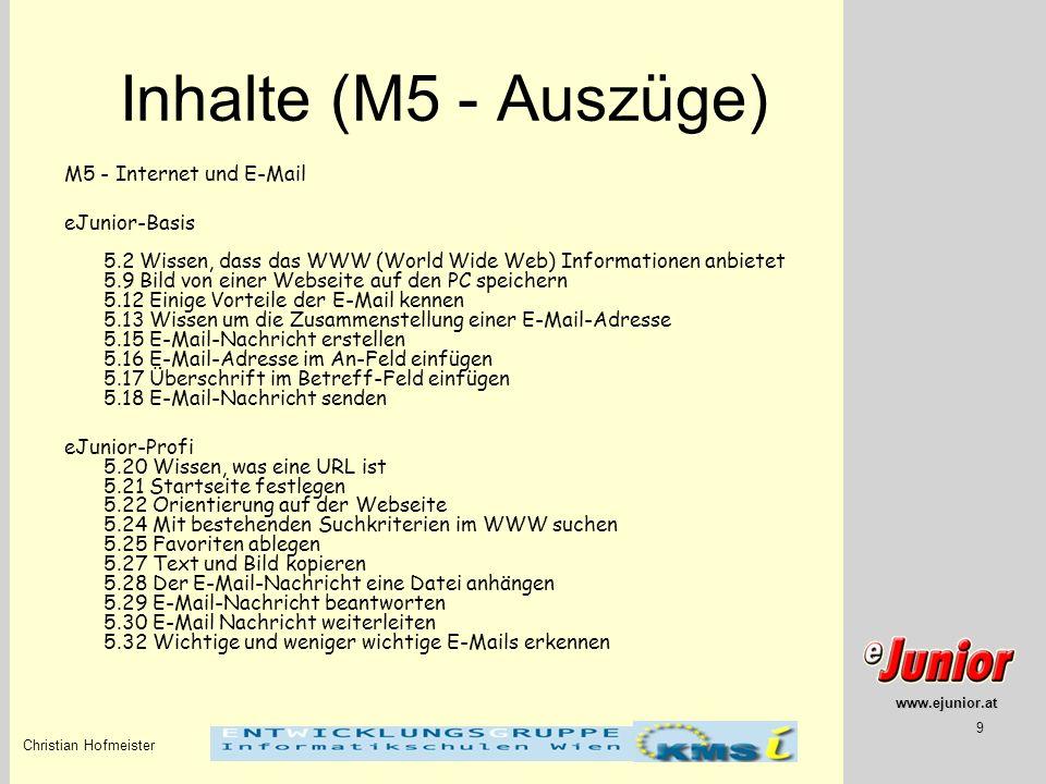Inhalte (M5 - Auszüge) M5 - Internet und E-Mail