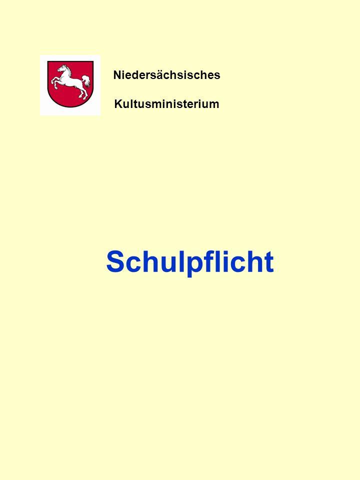 Schulpflicht Niedersächsisches Schulgesetz (NSchG) Unverändert
