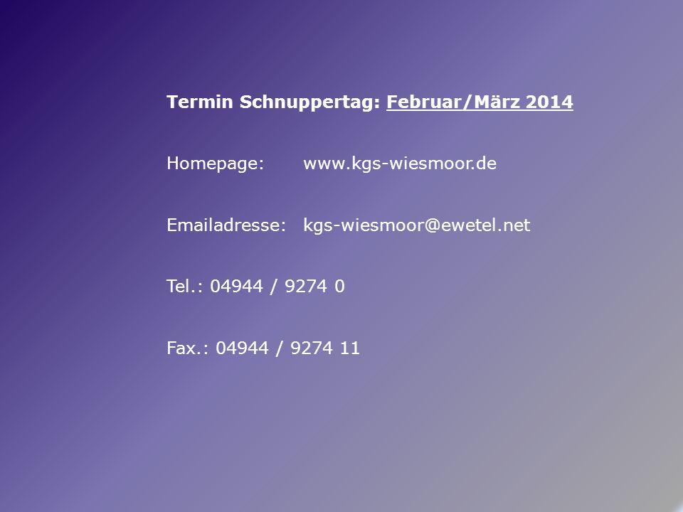 Termin Schnuppertag: Februar/März 2014