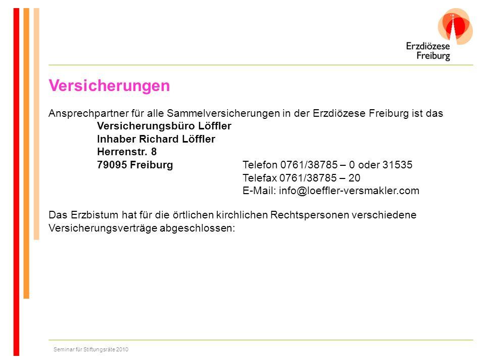 Versicherungen Ansprechpartner für alle Sammelversicherungen in der Erzdiözese Freiburg ist das.