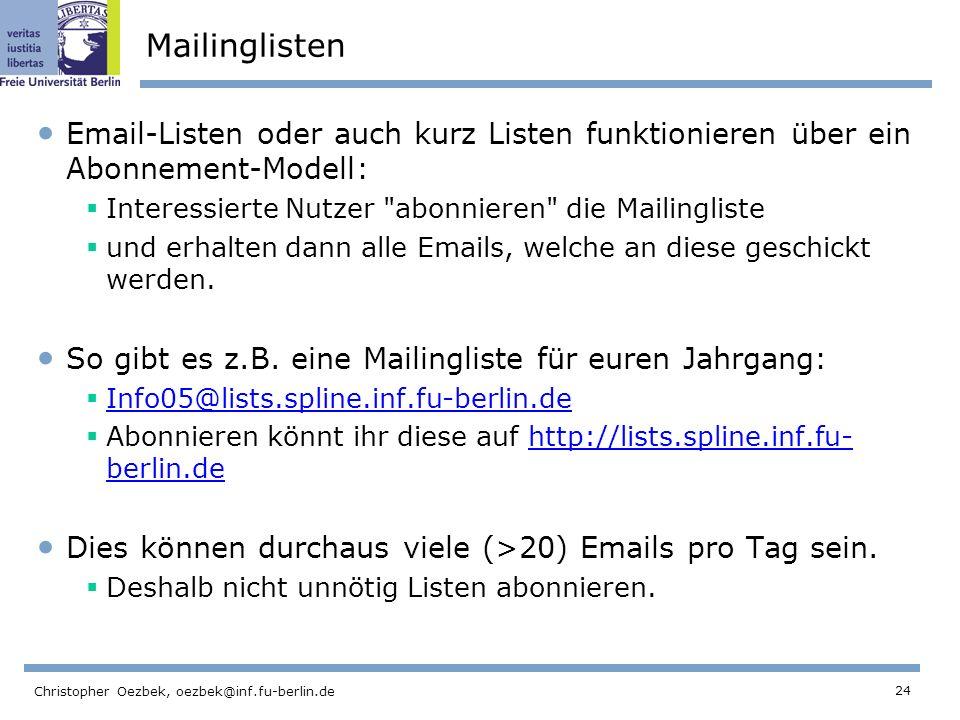 Mailinglisten Email-Listen oder auch kurz Listen funktionieren über ein Abonnement-Modell: Interessierte Nutzer abonnieren die Mailingliste.