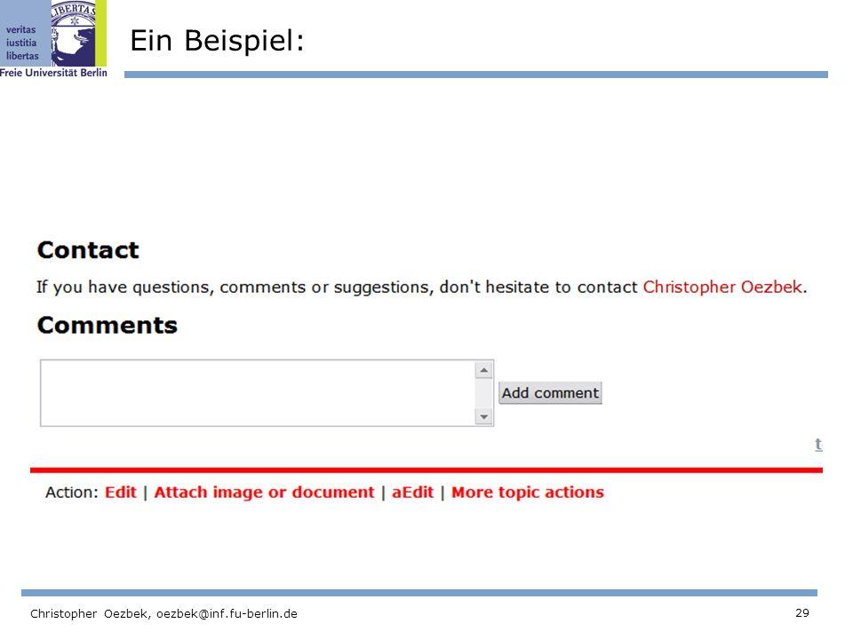 Ein Beispiel: Christopher Oezbek, oezbek@inf.fu-berlin.de