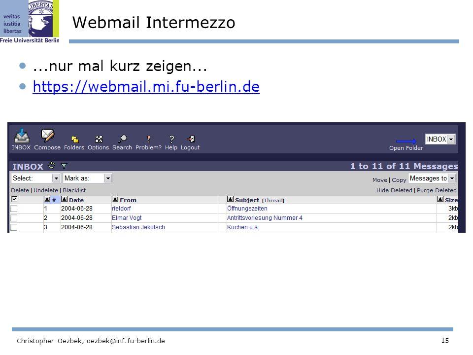 Webmail Intermezzo ...nur mal kurz zeigen...