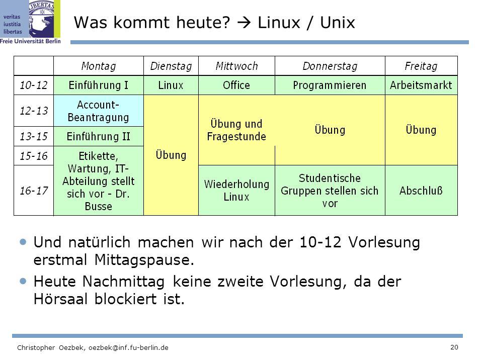 Was kommt heute  Linux / Unix