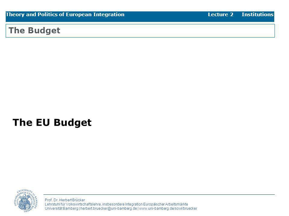 The EU Budget The Budget