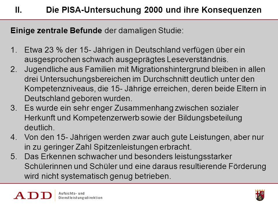 Die PISA-Untersuchung 2000 und ihre Konsequenzen