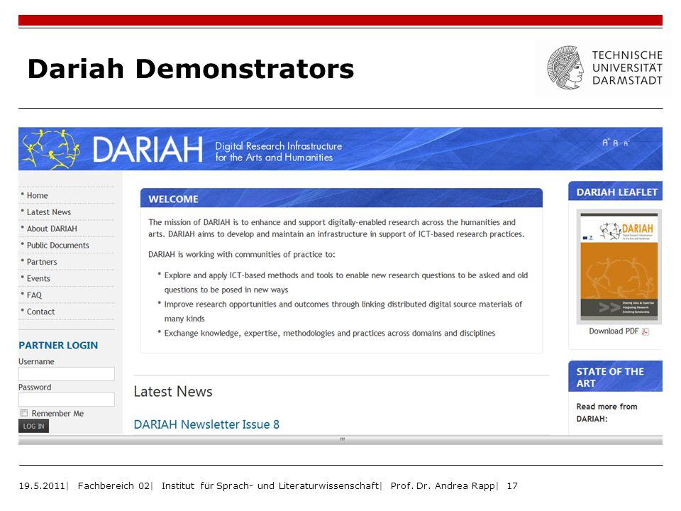 Dariah Demonstrators 19.5.2011| Fachbereich 02| Institut für Sprach- und Literaturwissenschaft| Prof.