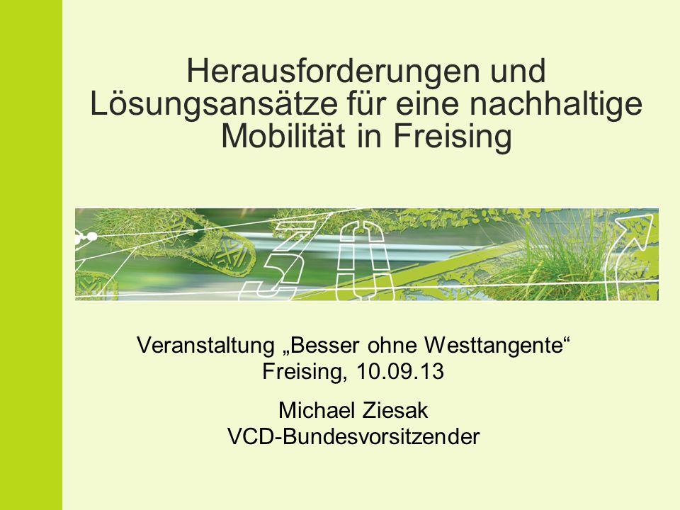 Herausforderungen und Lösungsansätze für eine nachhaltige Mobilität in Freising