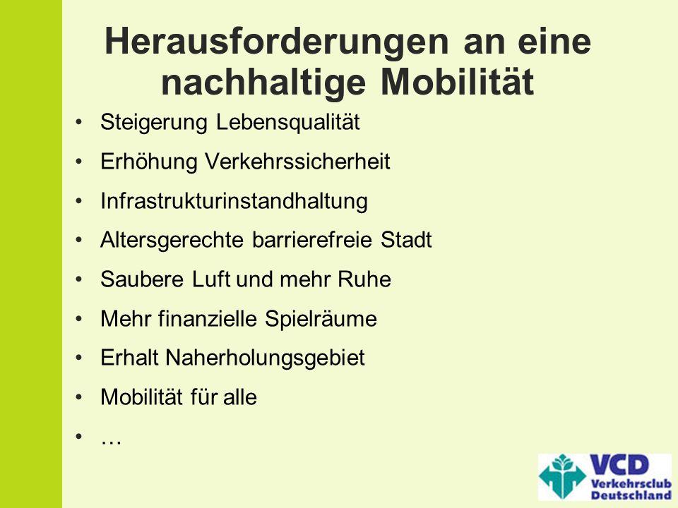 Herausforderungen an eine nachhaltige Mobilität