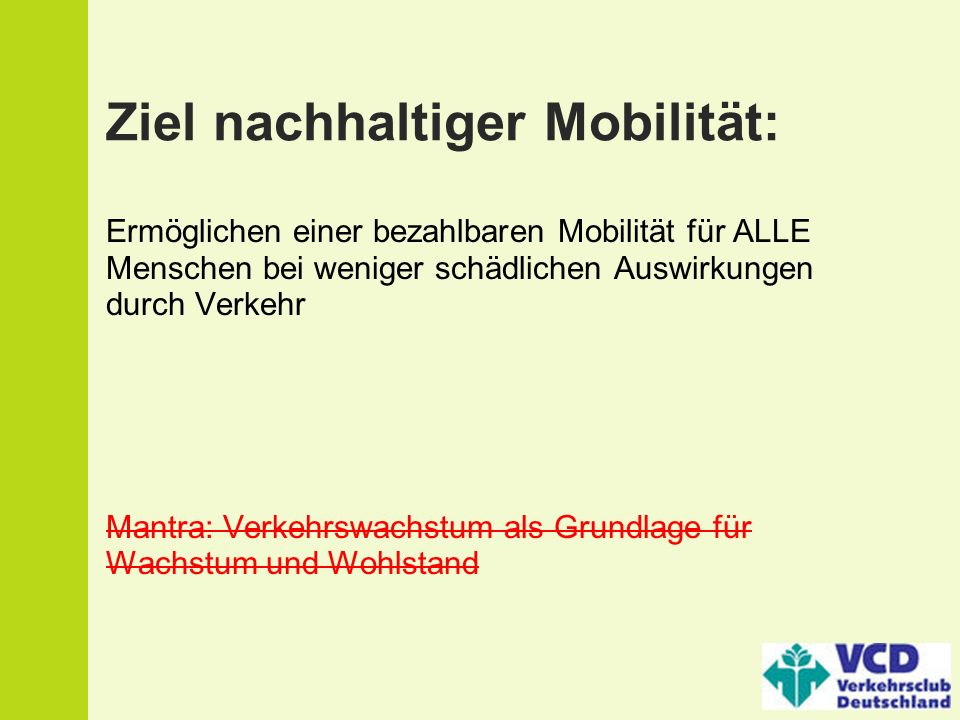 Ziel nachhaltiger Mobilität: