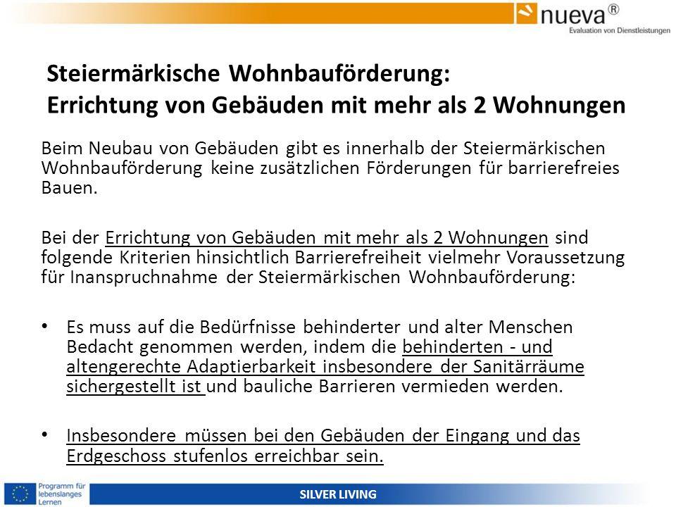 Steiermärkische Wohnbauförderung: Errichtung von Gebäuden mit mehr als 2 Wohnungen