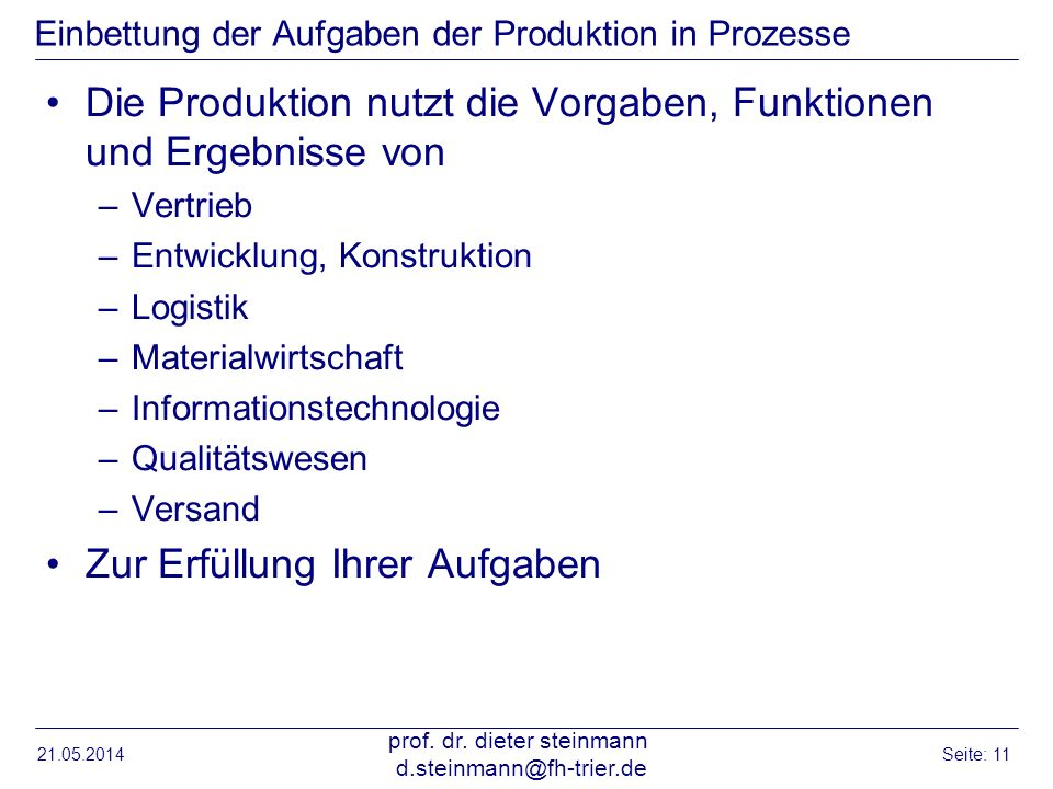 Einbettung der Aufgaben der Produktion in Prozesse