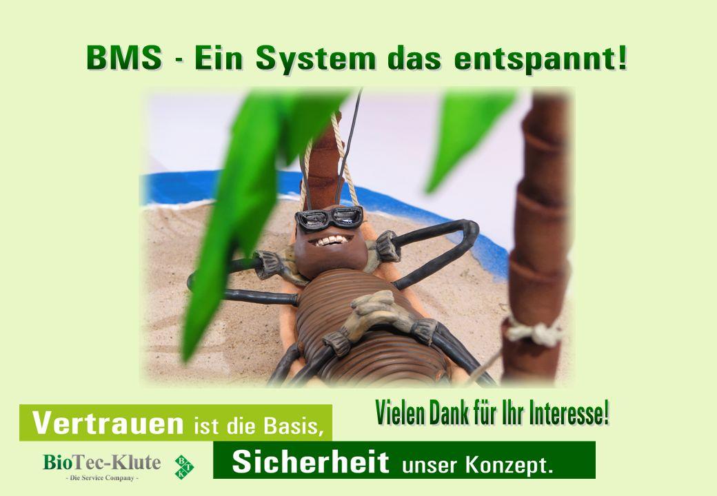 BMS - Ein System das entspannt! Vielen Dank für Ihr Interesse!