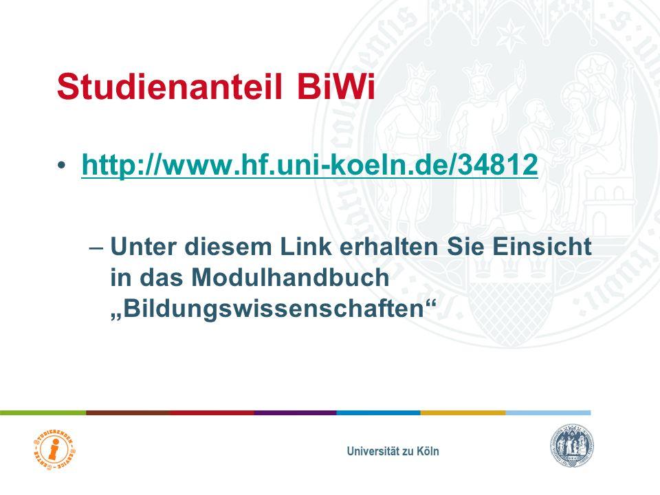 Studienanteil BiWi http://www.hf.uni-koeln.de/34812
