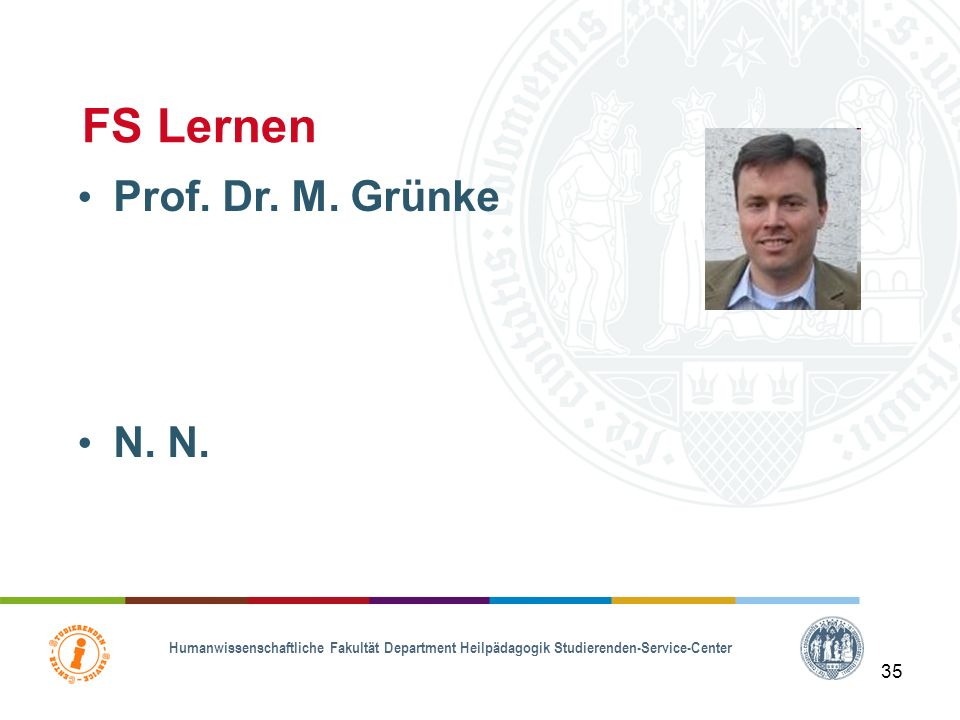 FS Lernen Prof. Dr. M. Grünke N. N. 35