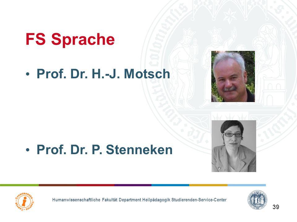 FS Sprache Prof. Dr. H.-J. Motsch Prof. Dr. P. Stenneken 39