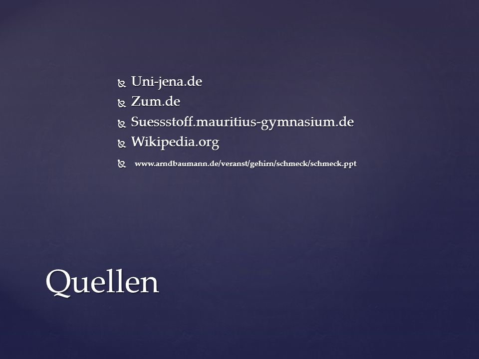 Quellen Uni-jena.de Zum.de Suessstoff.mauritius-gymnasium.de