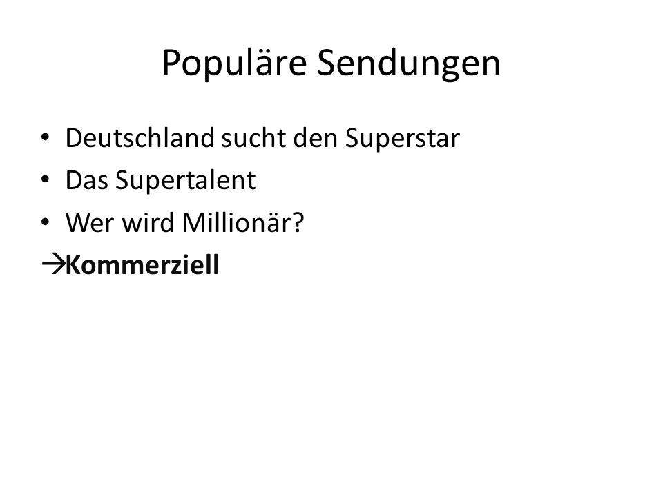 Populäre Sendungen Deutschland sucht den Superstar Das Supertalent