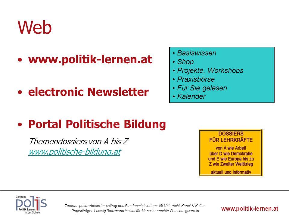 Web Basiswissen. Shop. Projekte, Workshops. Praxisbörse. Für Sie gelesen. Kalender. www.politik-lernen.at.