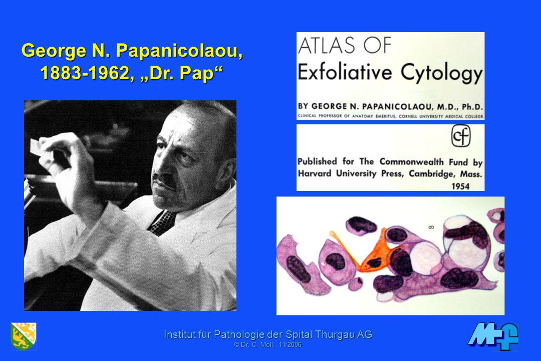 "George N. Papanicolaou, 1883-1962, ""Dr. Pap"