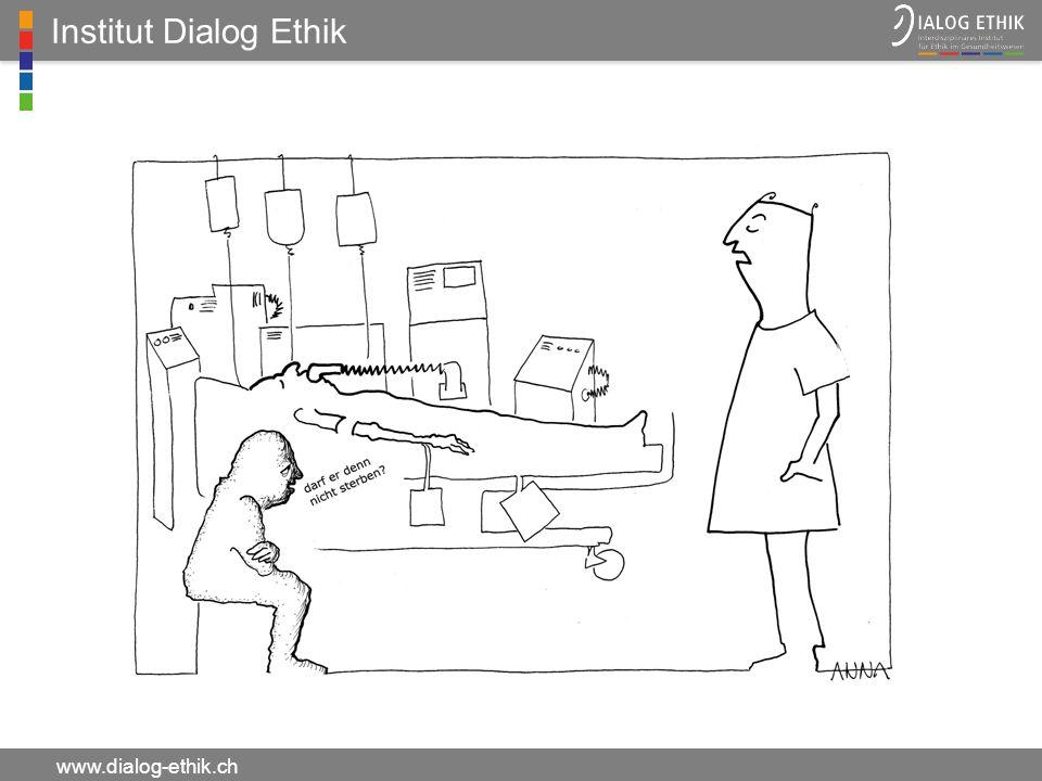 Institut Dialog Ethik www.dialog-ethik.ch