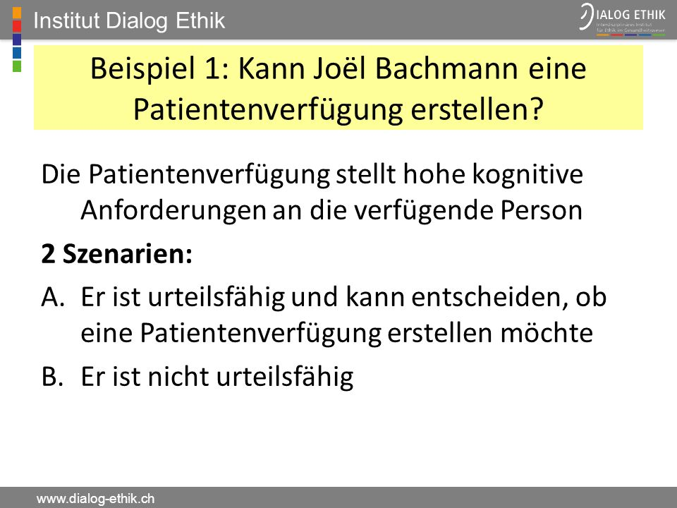 Beispiel 1: Kann Joël Bachmann eine Patientenverfügung erstellen