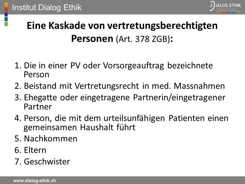 Eine Kaskade von vertretungsberechtigten Personen (Art. 378 ZGB):