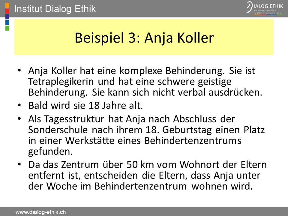 Institut Dialog Ethik Beispiel 3: Anja Koller.