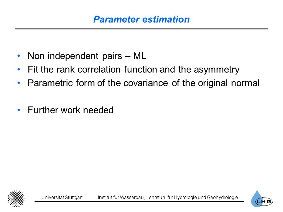 Parameter estimation Non independent pairs – ML. Fit the rank correlation function and the asymmetry.