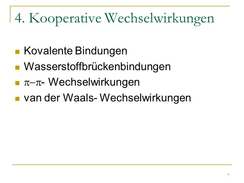4. Kooperative Wechselwirkungen