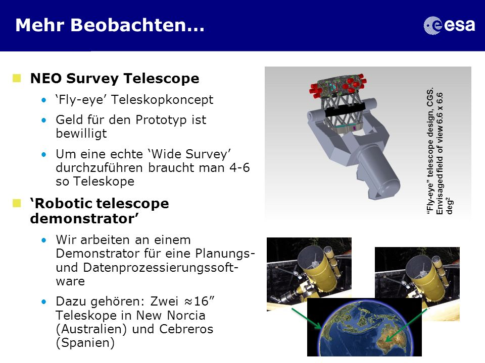 Mehr Beobachten… NEO Survey Telescope 'Robotic telescope demonstrator'