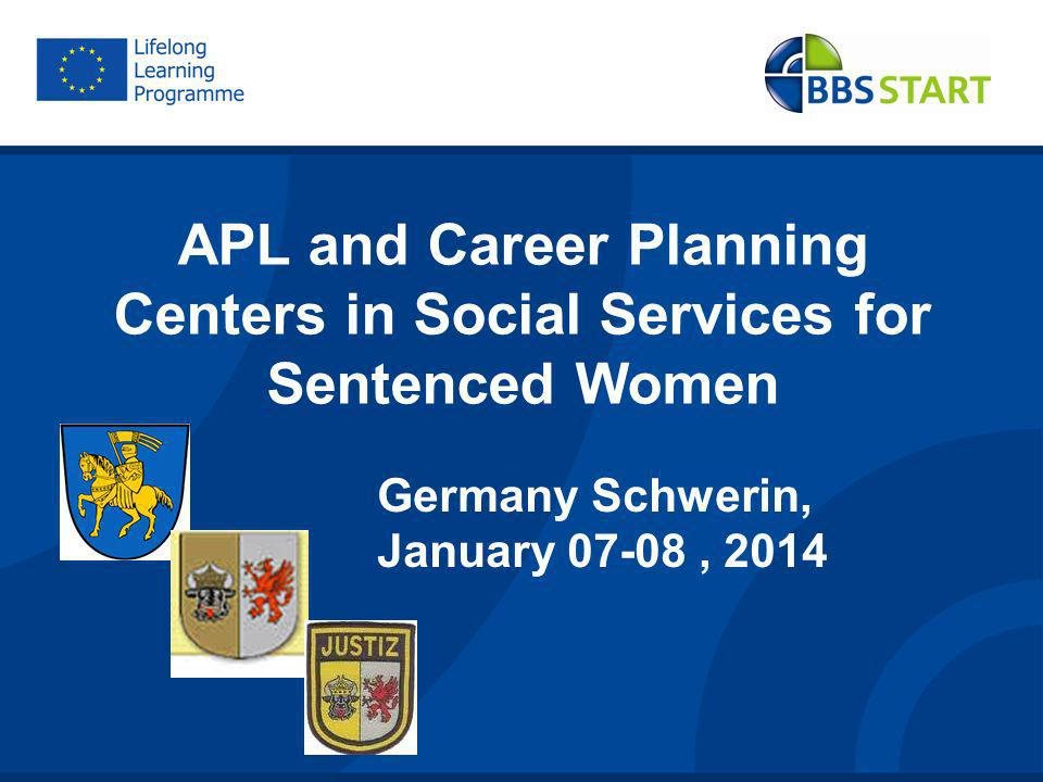 APL and Career Planning Centers in Social Services for Sentenced Women