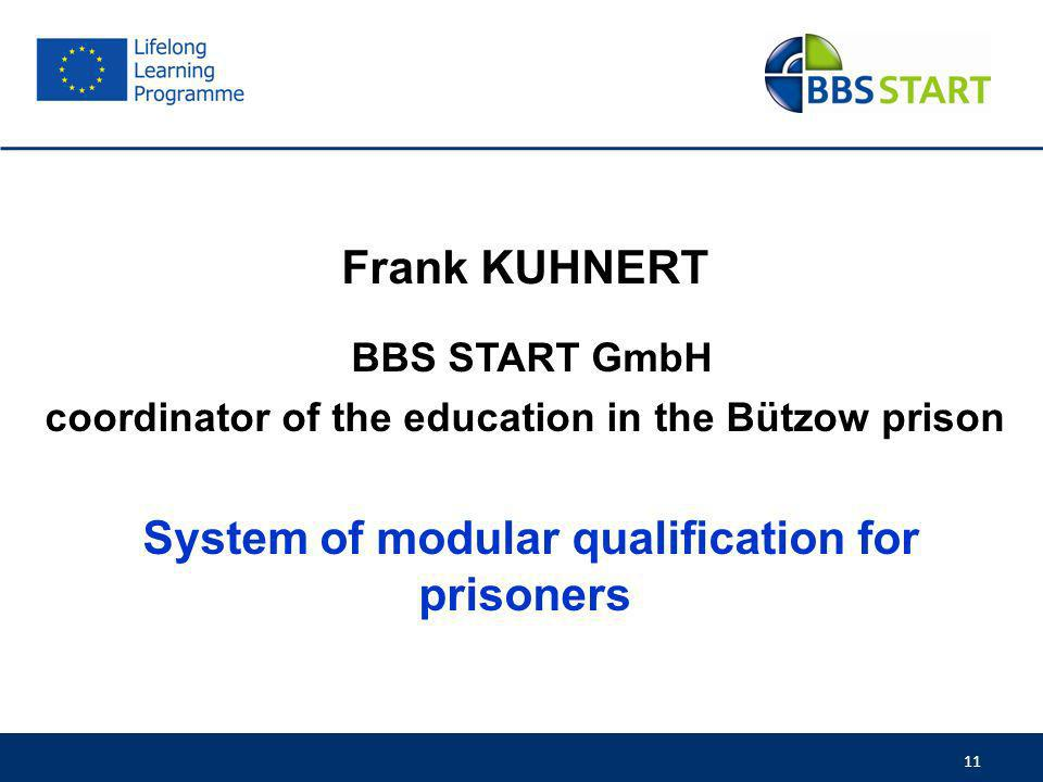 coordinator of the education in the Bützow prison