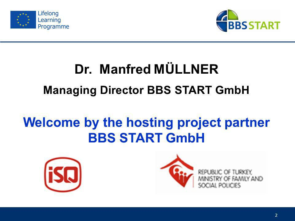 Welcome by the hosting project partner BBS START GmbH