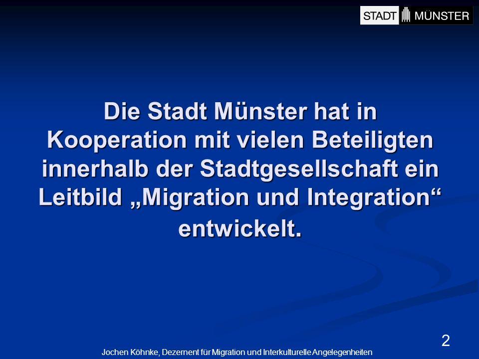 """Die Stadt Münster hat in Kooperation mit vielen Beteiligten innerhalb der Stadtgesellschaft ein Leitbild """"Migration und Integration entwickelt."""