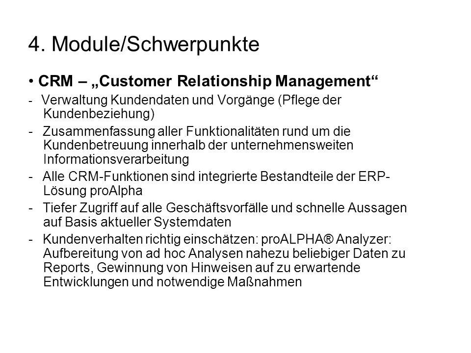 "4. Module/Schwerpunkte • CRM – ""Customer Relationship Management"