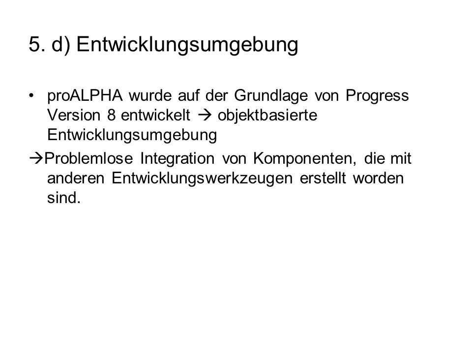 5. d) Entwicklungsumgebung
