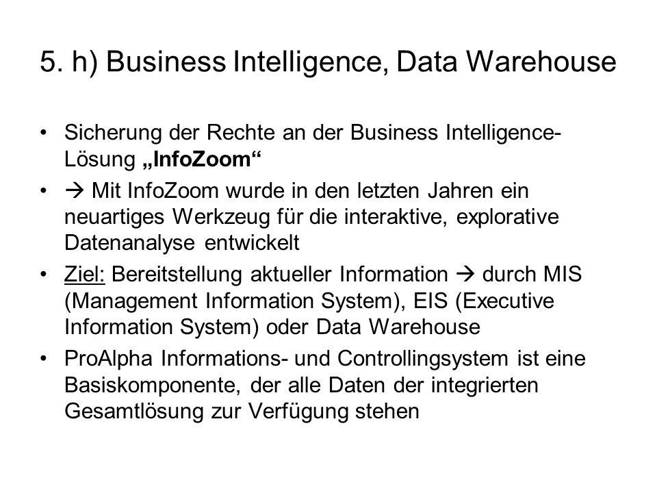 5. h) Business Intelligence, Data Warehouse