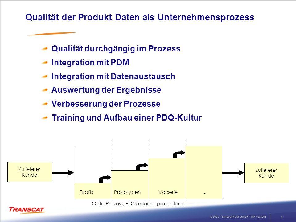 Qualität der Produkt Daten als Unternehmensprozess