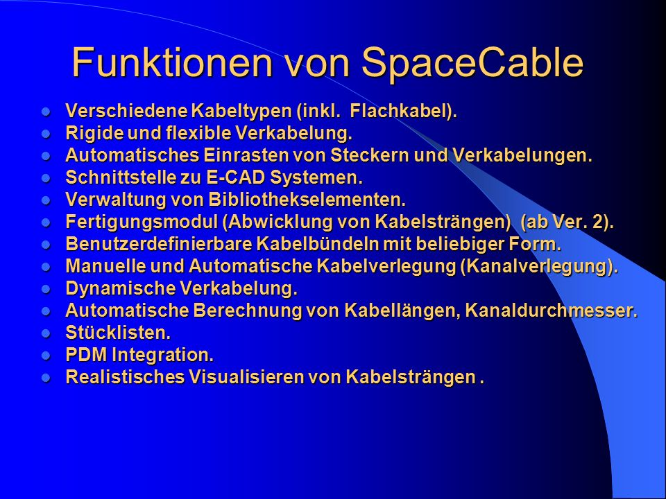 Funktionen von SpaceCable