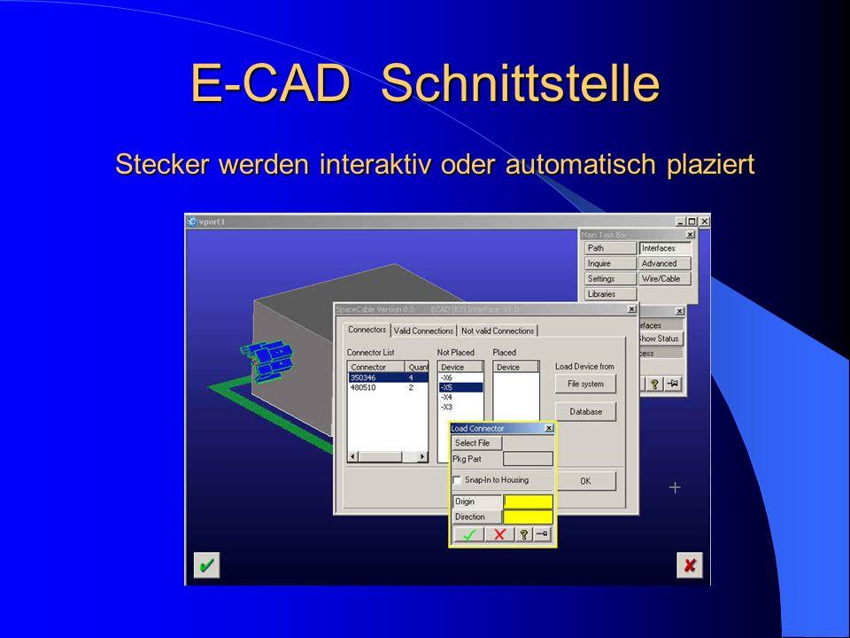 E-CAD Schnittstelle Stecker werden interaktiv oder automatisch plaziert