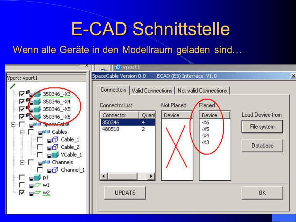 E-CAD Schnittstelle Wenn alle Geräte in den Modellraum geladen sind…