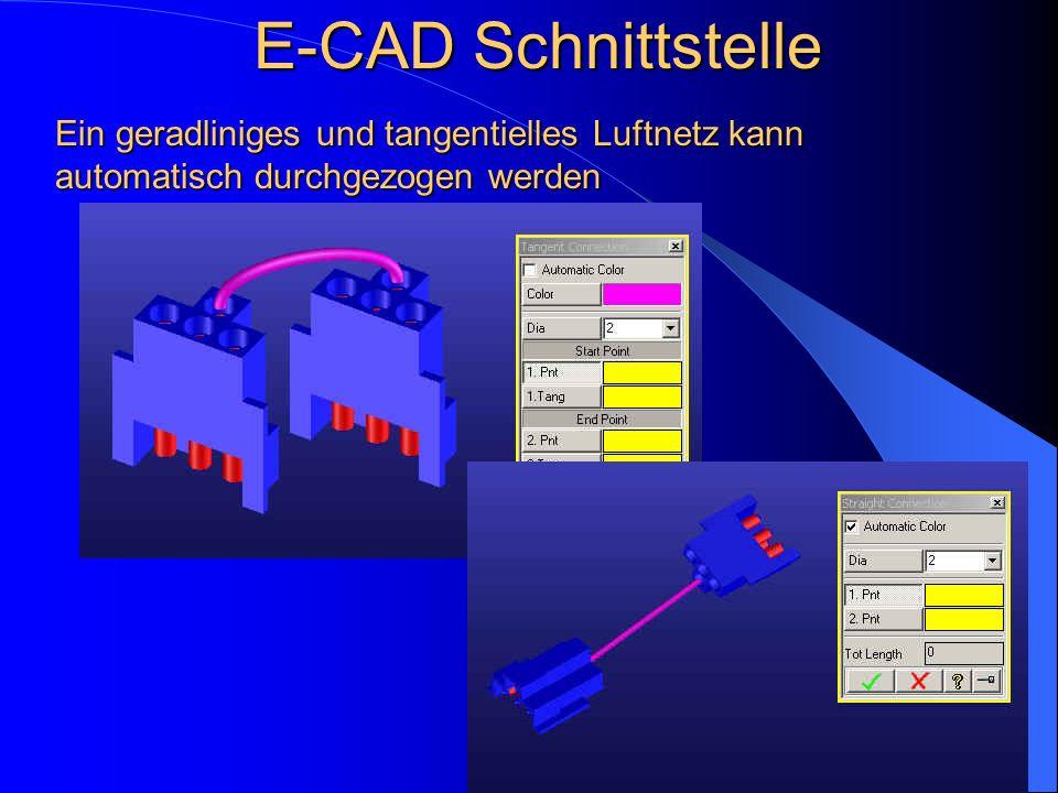 E-CAD Schnittstelle Ein geradliniges und tangentielles Luftnetz kann automatisch durchgezogen werden.