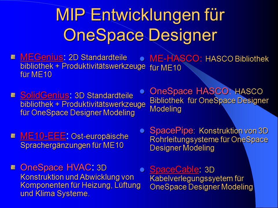 MIP Entwicklungen für OneSpace Designer