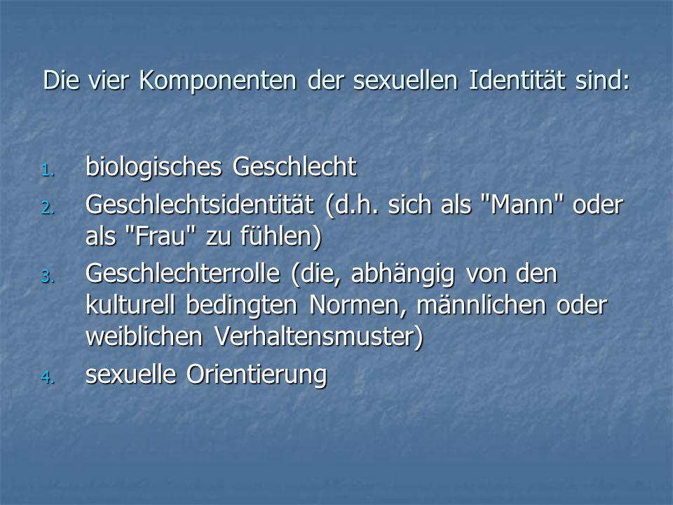 Die vier Komponenten der sexuellen Identität sind:
