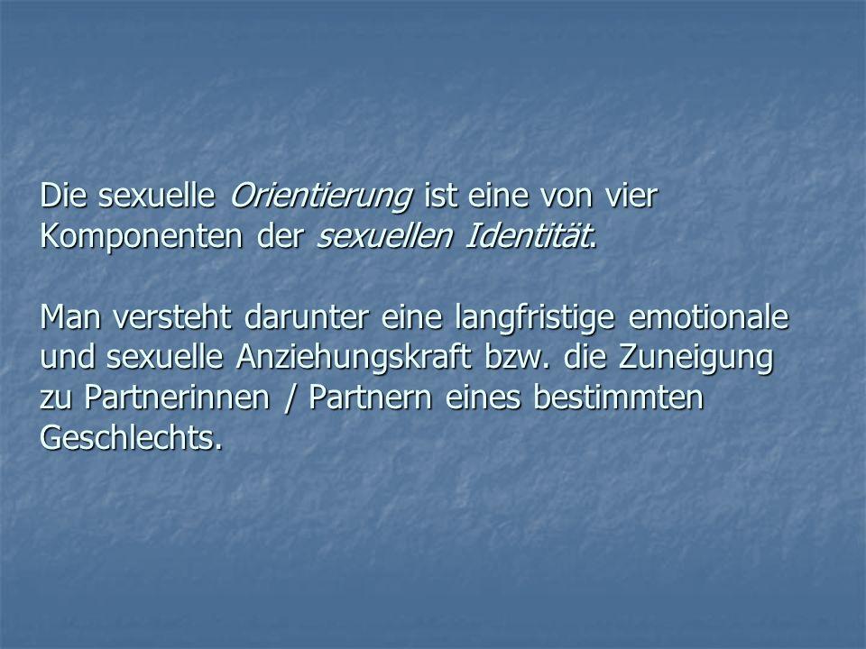 Die sexuelle Orientierung ist eine von vier Komponenten der sexuellen Identität.